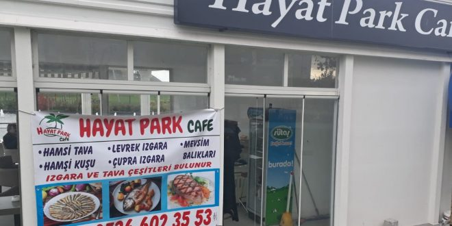 Hayat Cafe'de Balık Izgara hizmeti başladı